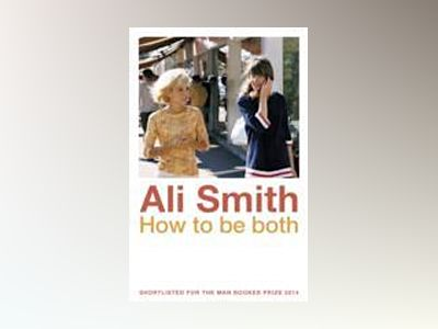 How to be Both av Ali Smith
