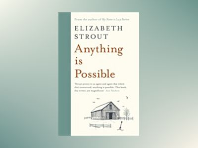 Anything is Possible av Elizabeth Strout