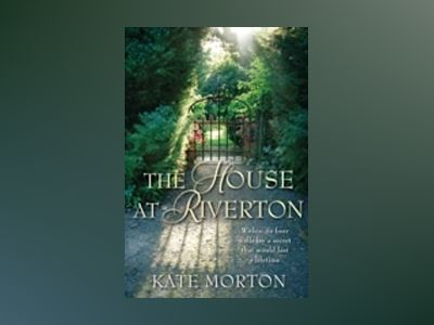 House at Riverton av Kate Morton
