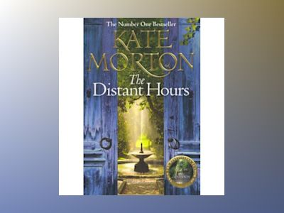 Distant Hours av Kate Morton