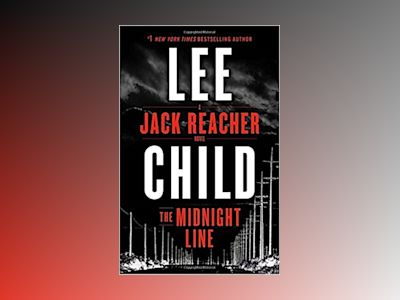 The Midnight Line av Lee Child