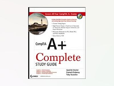 CompTIA A+ Complete Study Guide av David Groth