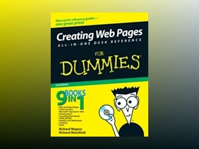Creating Web Pages All-in-One Desk Reference For Dummies, 3rd Edition av Richard Wagner