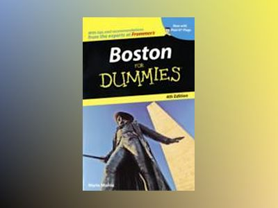 Boston For Dummies, 4th Edition av Marie Morris