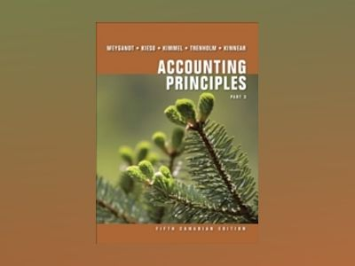 Accounting Principles, Fifth Canadian Edition, Part 3 av Jerry J. Weygandt