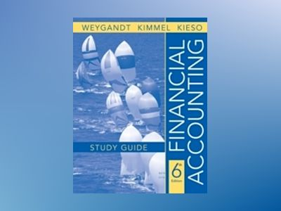 Financial Accounting, Study Guide, 6th Edition av Jerry J. Weygandt