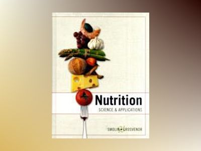 Nutrition: Science and Applications with Booklet package av Lori A. Smolin