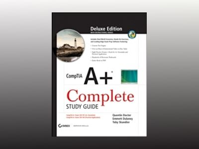 CompTIA A+ Complete Deluxe Study Guide: Exams 220-701 (Essentials) and 220- av Quentin Docter