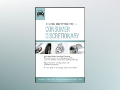 Fisher Investments on Consumer Discretionary av Fisher Investments