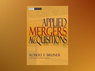 Applied Mergers and Acquisitions av Robert F. Bruner