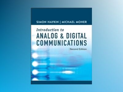 An Introduction to Analog and Digital Communications, 2nd Edition av Simon Haykin