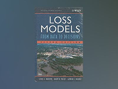 Loss Models: From Data to Decisions, Textbook and Solutions Manual, Second av Stuart A. Klugman