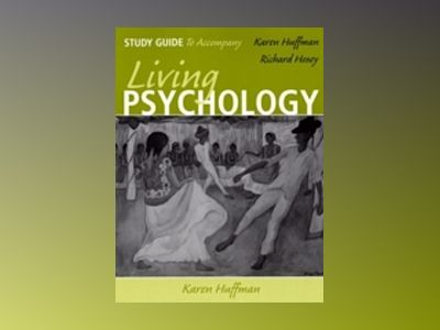 Living Psychology Study Guide, 1st Edition av Karen Huffman