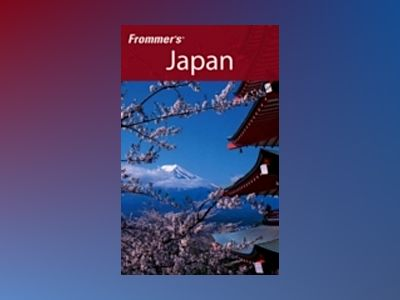Frommer's Japan, 8th Edition av Beth Reiber