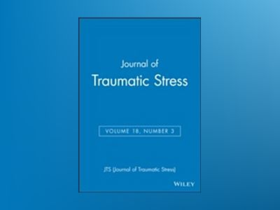 Journal of Traumatic Stress, Volume 18, Number 3 av  JTS