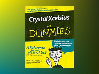 Xcelsius For Dummies av Michael Alexander