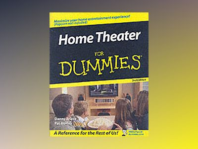 Home Theater For Dummies , 2nd Edition av Danny Briere