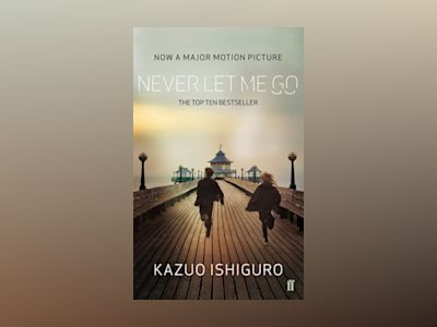 Never Let Me Go Film Tie-In av Kazuo Ishiguro