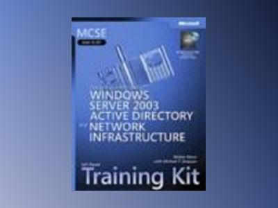 MCSE Self-Paced Training Kit (Exam 70-297): Designing a Microsoft Windows S av Walter Glenn