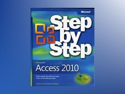 Microsoft Access 2010 Step by Step av Joan Lambert