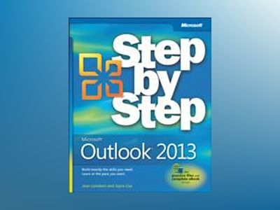 Microsoft Outlook 2013 Step by Step av Joan Lambert