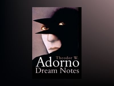 Dream Notes av Theodor W. Adorno