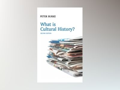 What is Cultural History?, 2nd Edition av Peter Burke