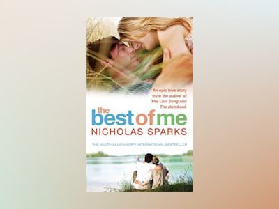 The Best of Me av Nicholas Sparks