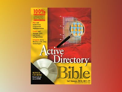 Active Directory Bible av Curt Simmons