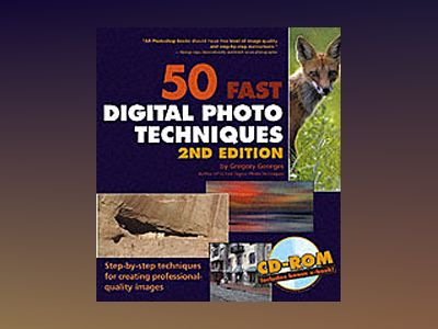 50 Fast Digital Photo Techniques with Photoshop Elements 3 av Gregory Georges