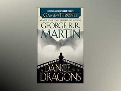 A Dance With Dragons Part 1 TV tie-in av George RR Martin