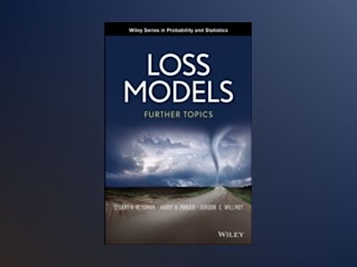 Loss Models: Further Topics av Stuart A. Klugman