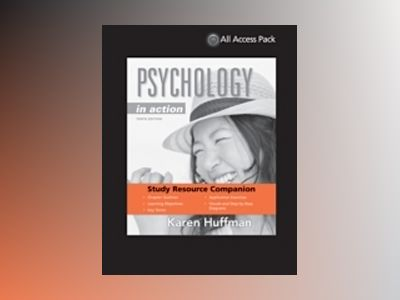 Print Component for Psychology in Action, 10th Edition av Karen Huffman