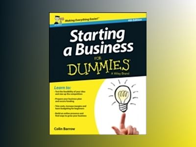 Starting a Business For Dummies, 4th Edition av Colin Barrow
