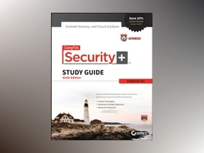 CompTIA Security+ Study Guide: SY0-401, 6th Edition av Emmett Dulaney
