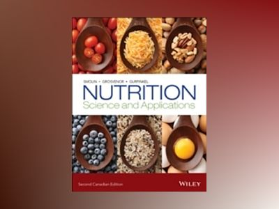 Nutrition: Science and Applications, 2nd Canadian Edition av Lori A. Smolin