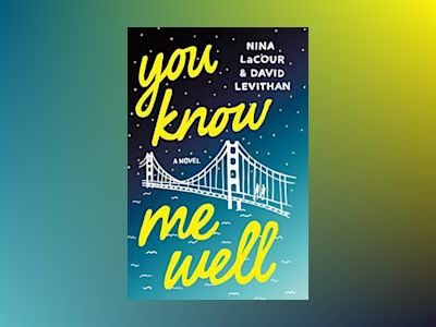 You Know Me Well av David Levithan