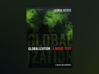 Globalization: A Basic Text av Editor:George Ritzer