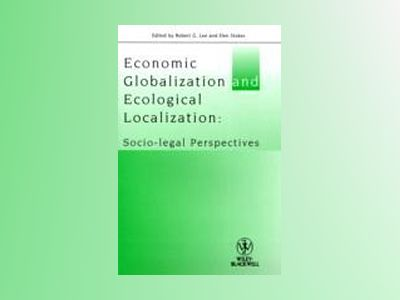 Economic Globalization and Ecological Localization av  Lee