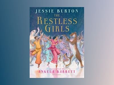 The Restless Girls av Jessie Burton