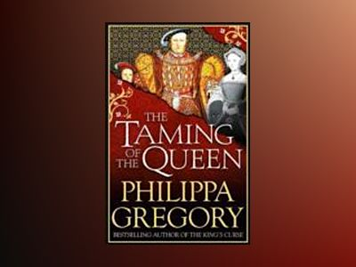 The Taming of the Queen av Philippa Gregory