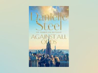 Against All Odds av Danielle Steel