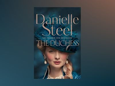 The Duchess av Danielle Steel