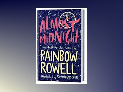 Almost Midnight: Two Short Stories by Rainbow Rowell av Rainbow Rowell