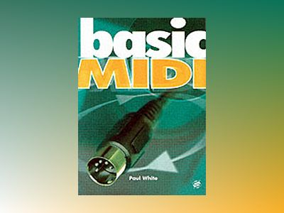 Basic MIDI av Paul White