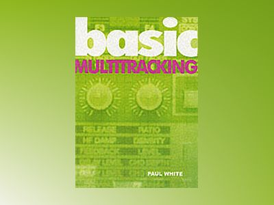 Basic Multitracking av Paul White