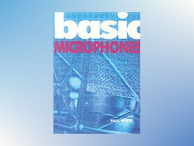 Basic Microphone av Paul White