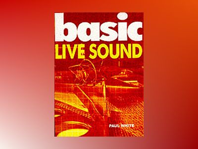 Basic Live Sound av Paul White