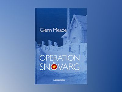 Operation snövarg av Glenn Meade