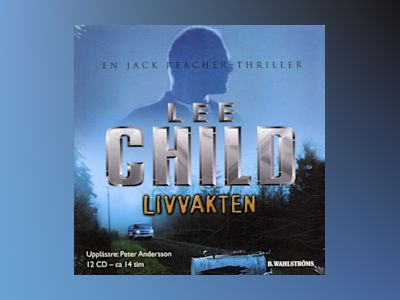 Livvakten av Lee Child